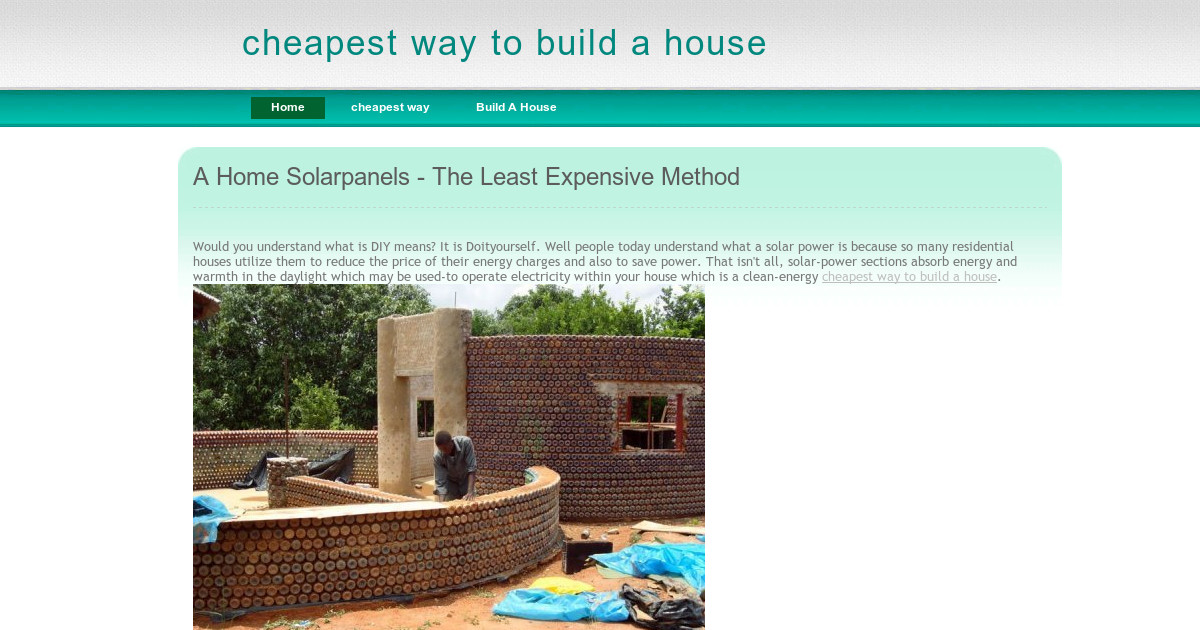 Cheapest Way To Build A House Build A House